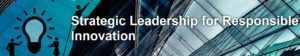 Banner from the course page on strategic leadership and responsible innovation