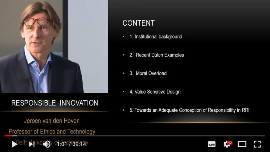 The Dutch approach to responsible innovation and value sensitive design (Jeroen van den Hoven, 2014)