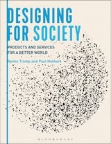 Designing for Society; Products and Services for a Better World
