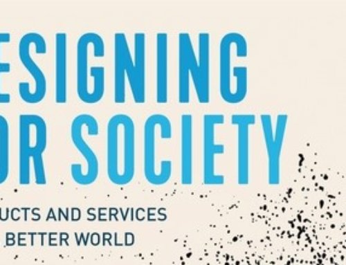 Designing for Society; Products and Services for a Better World (New Book)